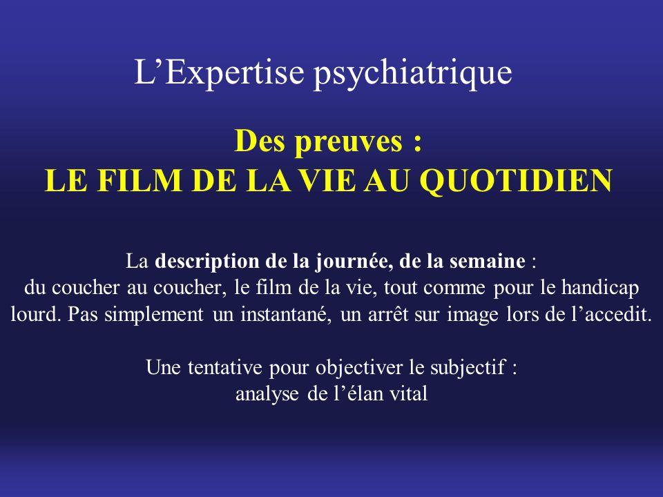 LE FILM DE LA VIE AU QUOTIDIEN