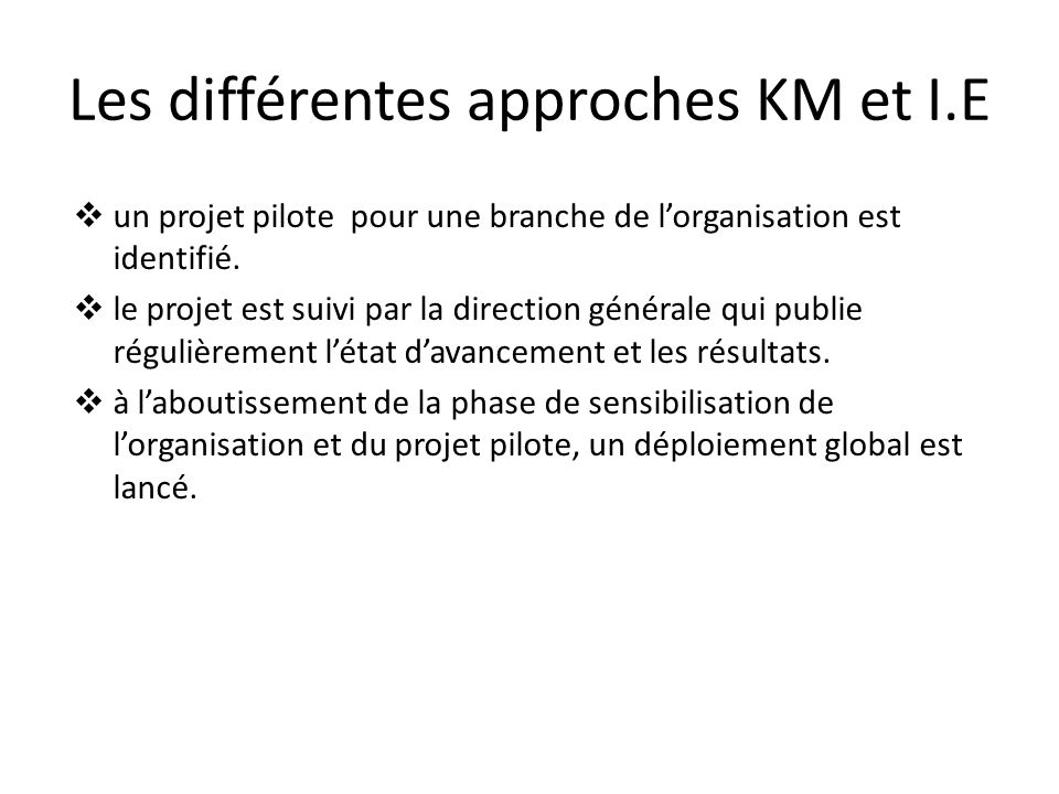 Les différentes approches KM et I.E