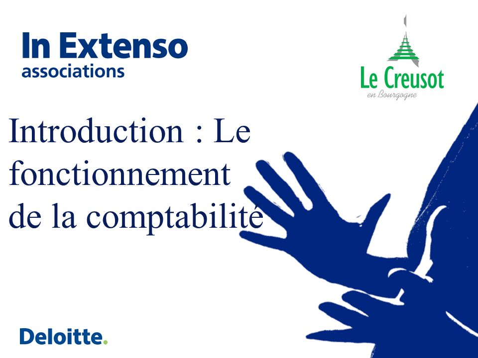 Introduction : Le fonctionnement de la comptabilité