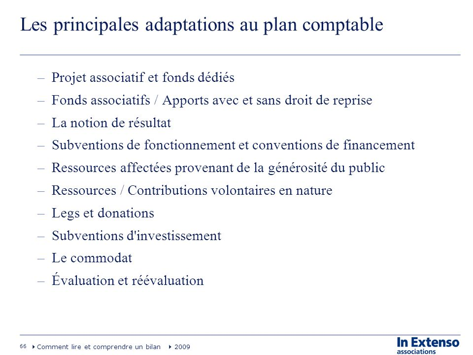 Les principales adaptations au plan comptable