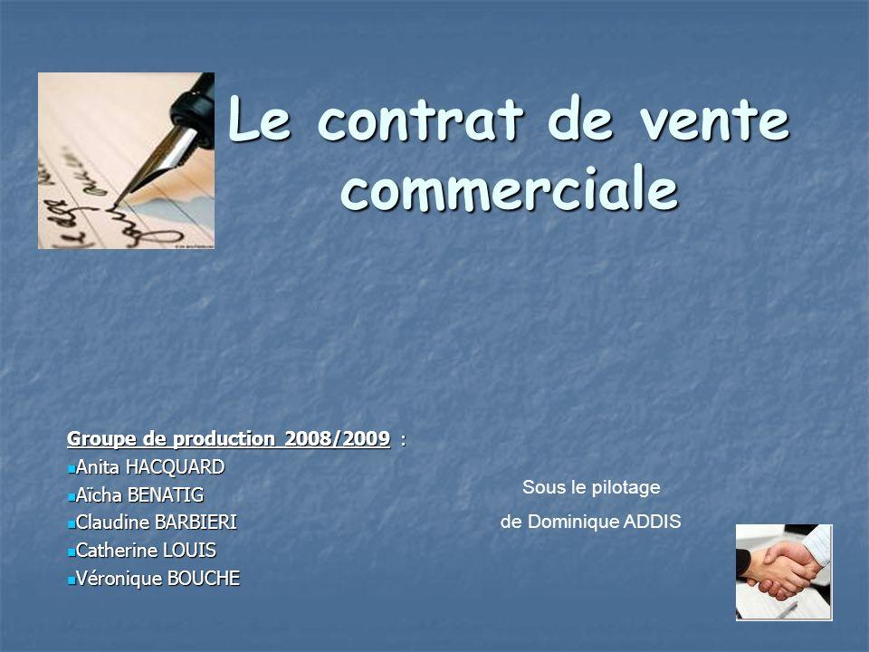 Le contrat de vente commerciale