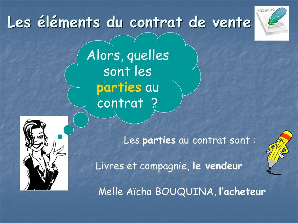 Les éléments du contrat de vente