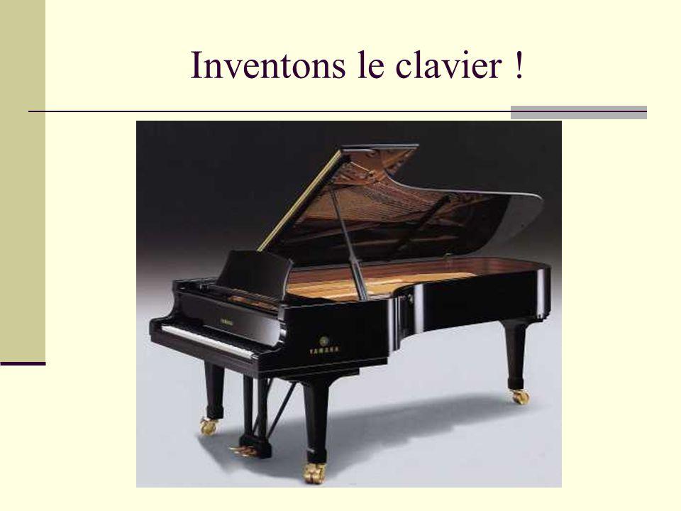 Inventons le clavier !