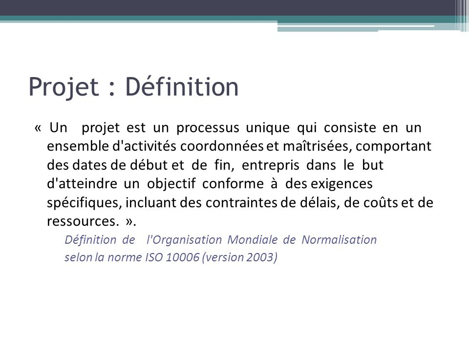 Projet : Définition