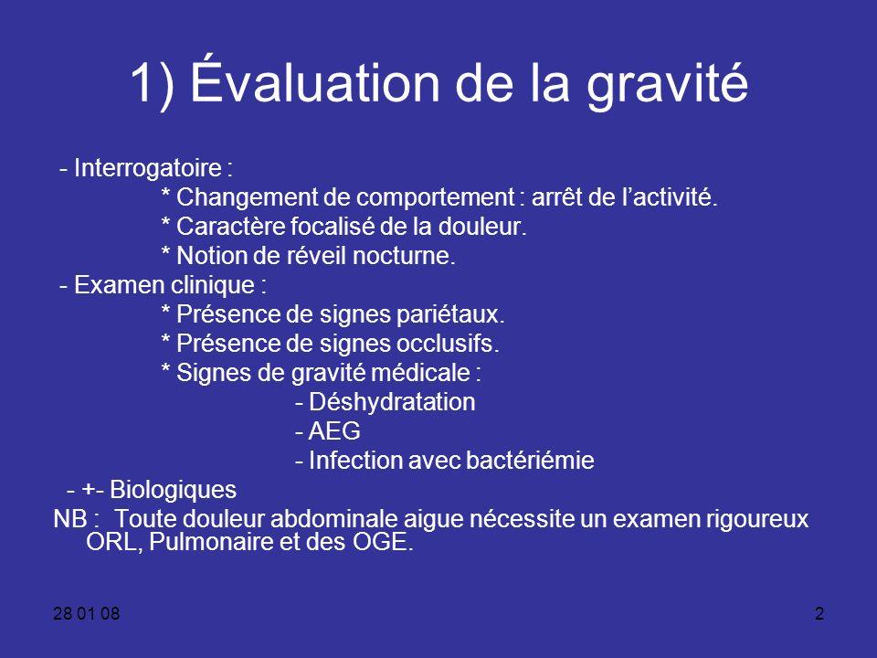 1) Évaluation de la gravité