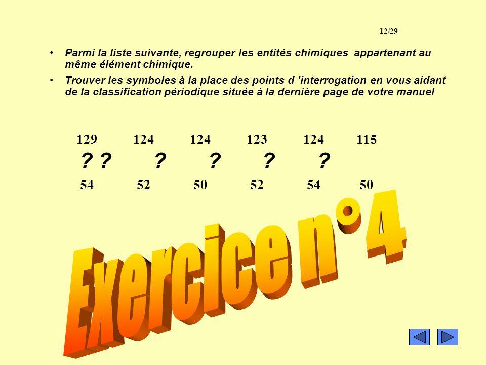 Exercice n°4 Exercice n°4 129 54 124 52 124 50 123 52 124