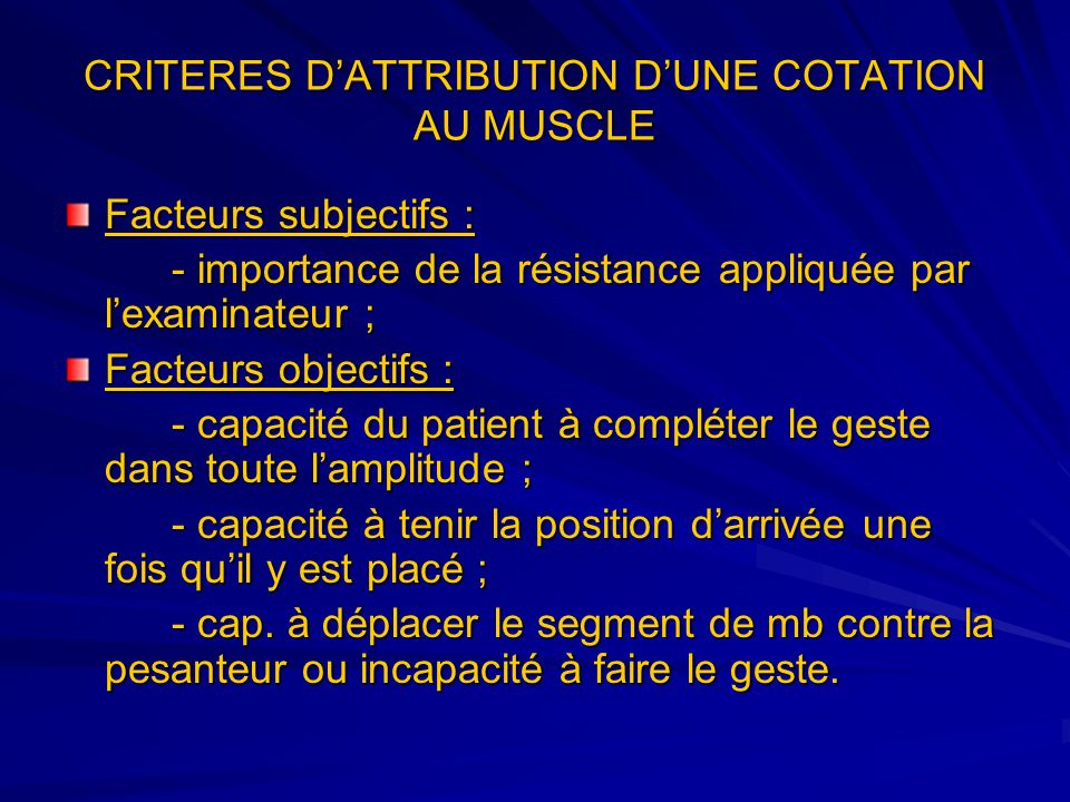 CRITERES D'ATTRIBUTION D'UNE COTATION AU MUSCLE