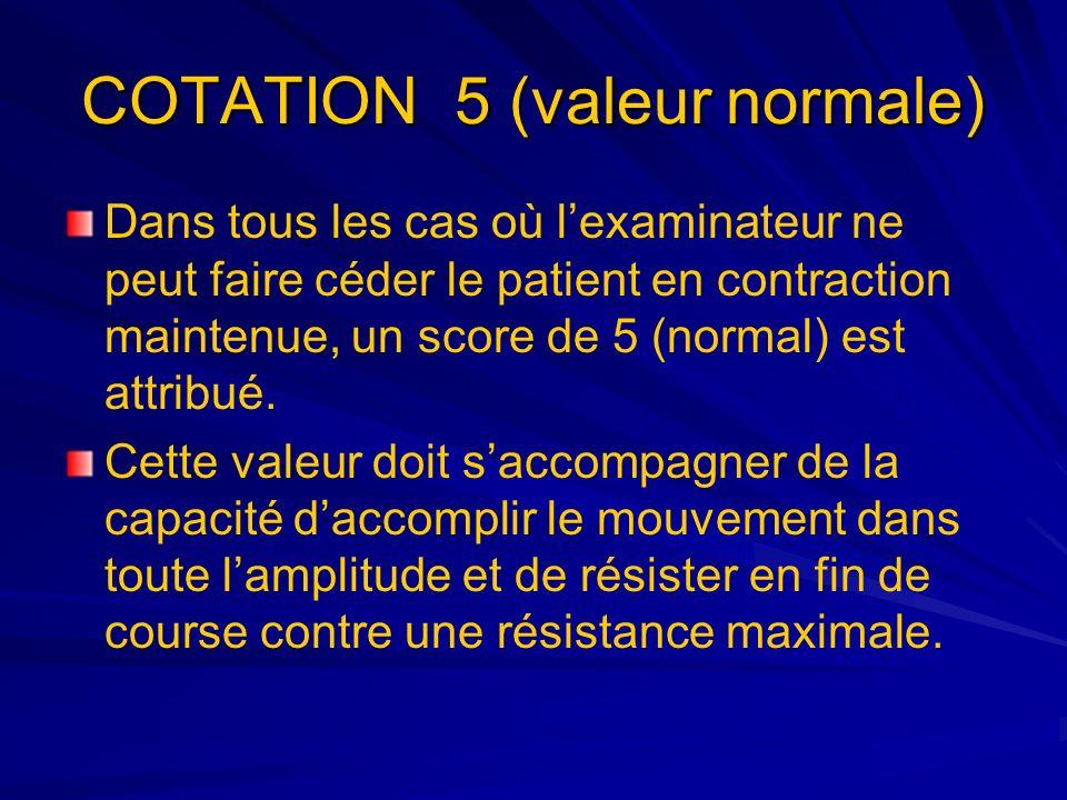 COTATION 5 (valeur normale)