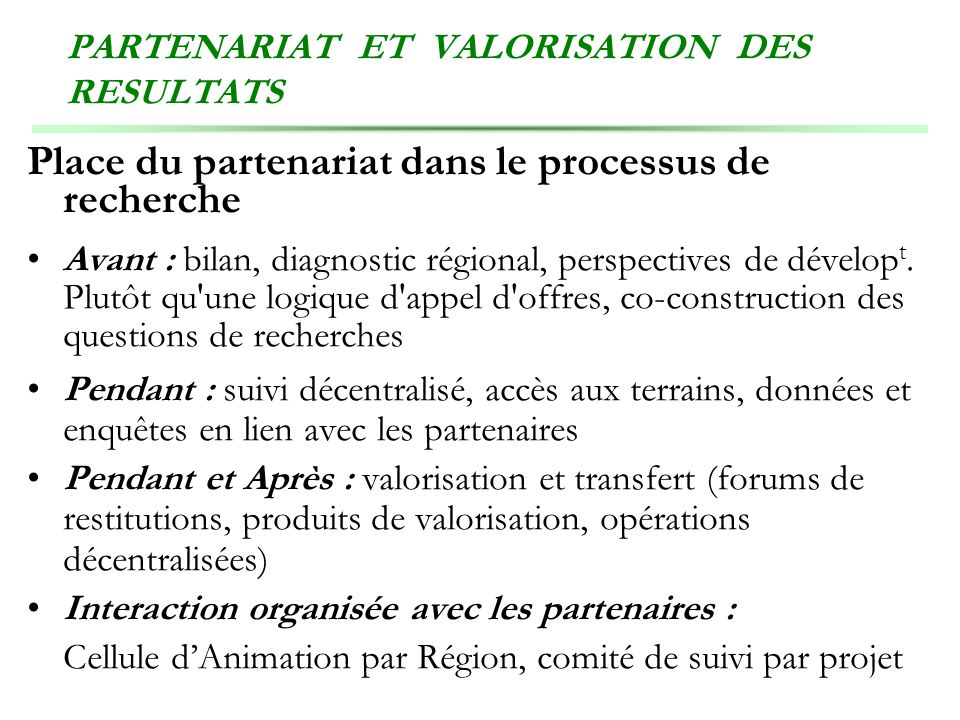 PARTENARIAT ET VALORISATION DES RESULTATS