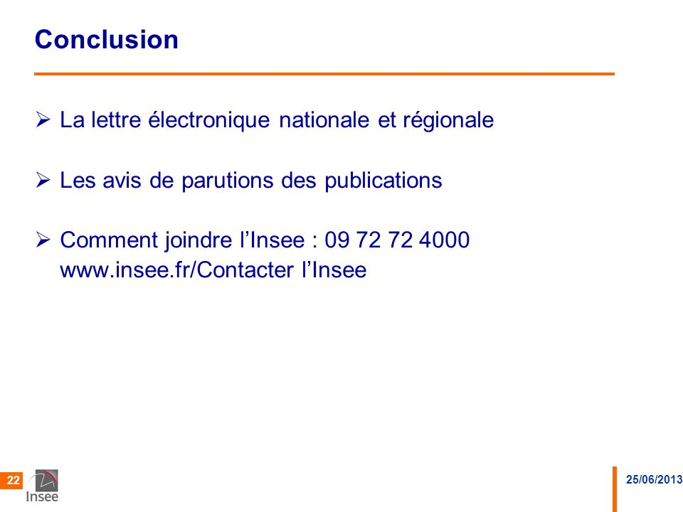 Conclusion La lettre électronique nationale et régionale