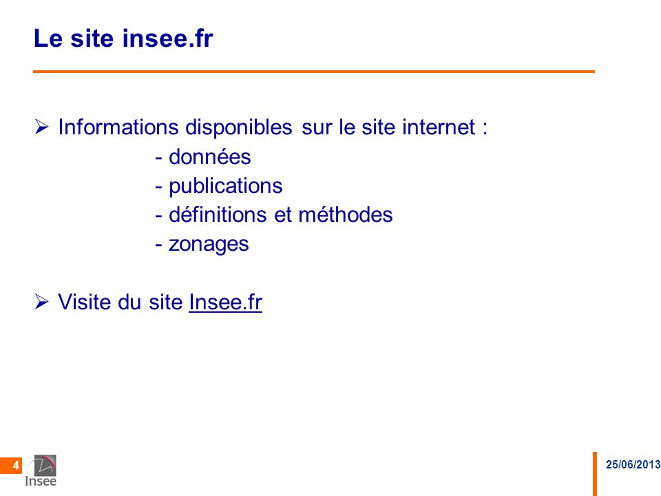 Le site insee.fr Informations disponibles sur le site internet :