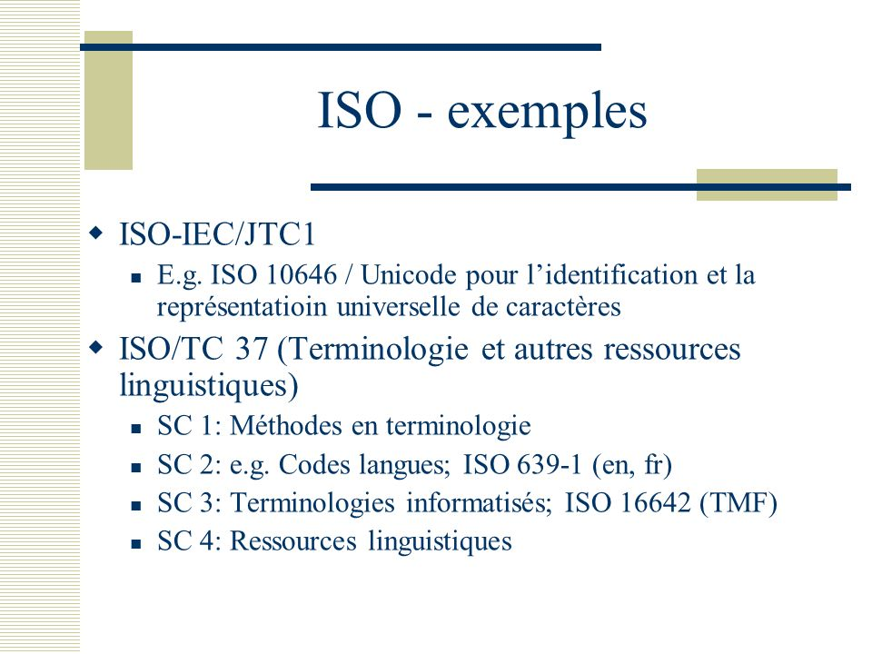 ISO - exemples ISO-IEC/JTC1