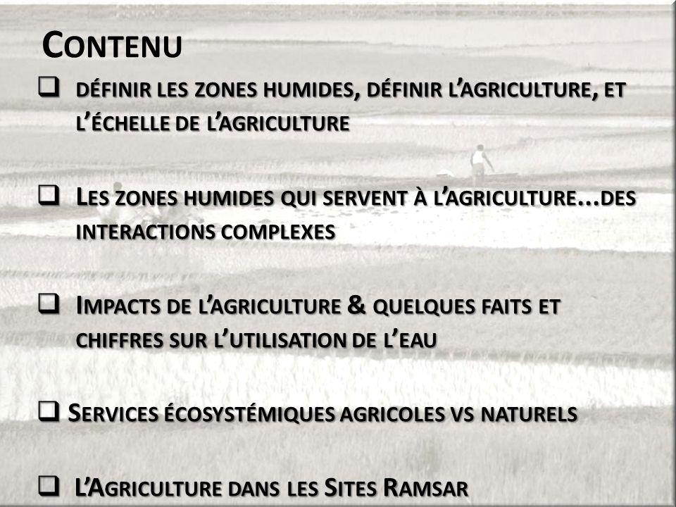 Contenu définir les zones humides, définir l'agriculture, et l'échelle de l'agriculture.