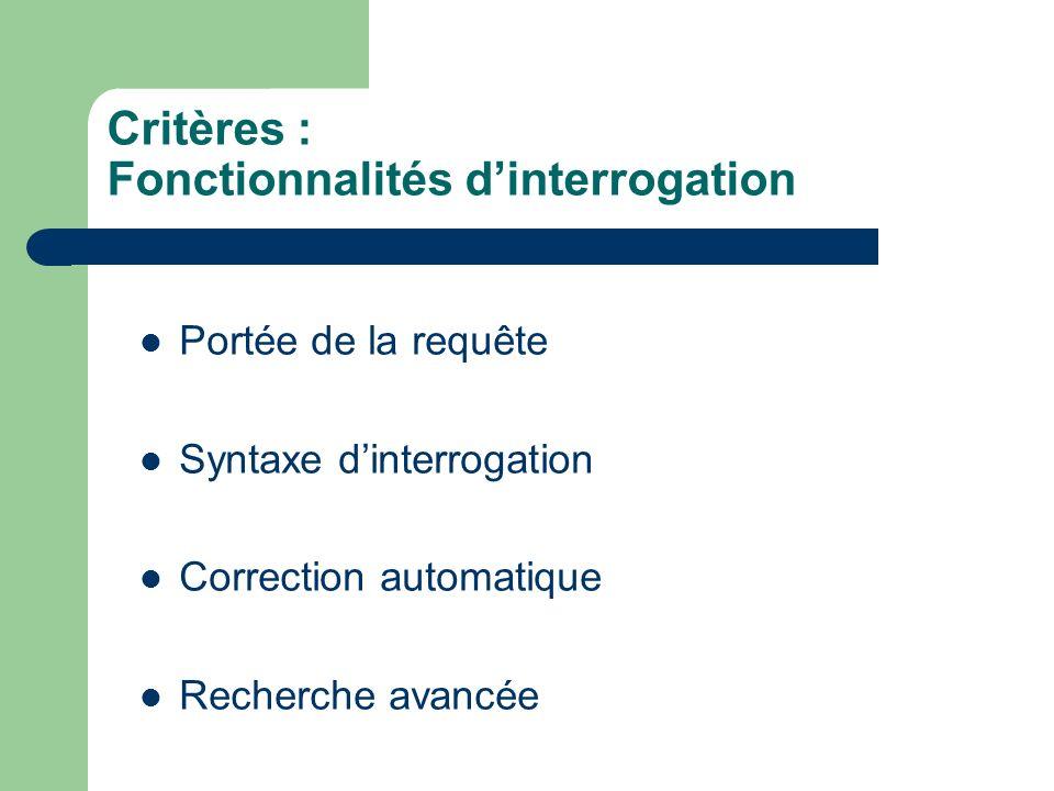 Critères : Fonctionnalités d'interrogation