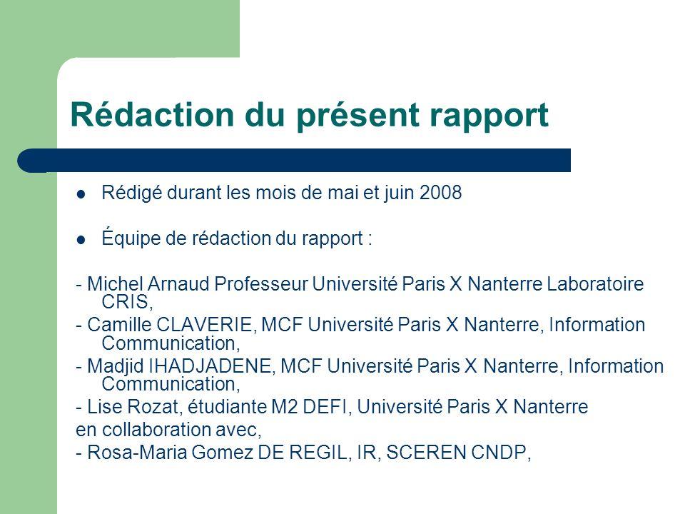 Rédaction du présent rapport