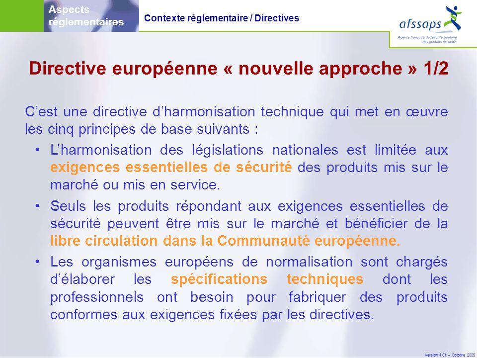 Directive européenne « nouvelle approche » 1/2