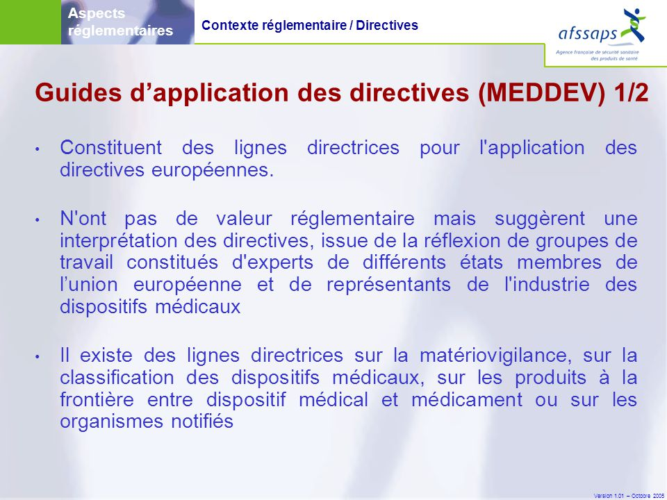 Guides d'application des directives (MEDDEV) 1/2