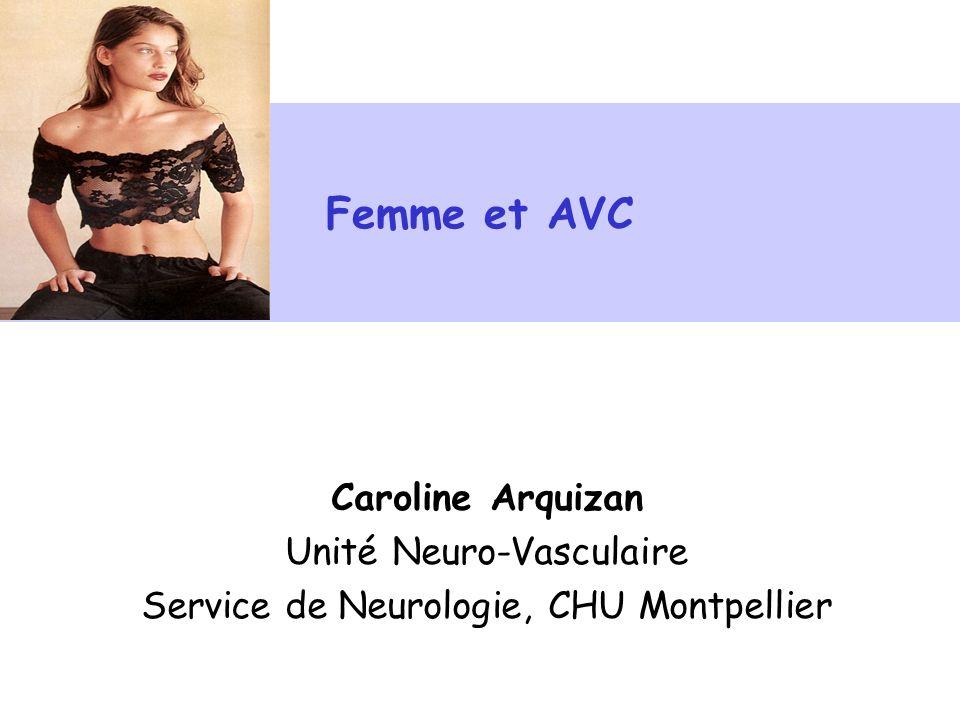 Femme et AVC Caroline Arquizan Unité Neuro-Vasculaire