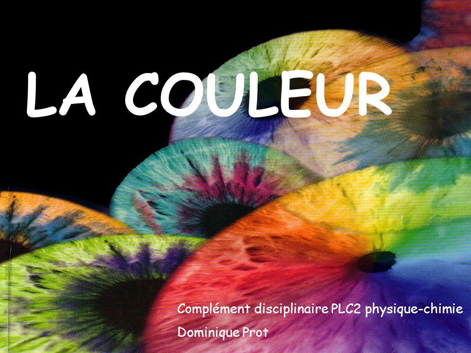 LA COULEUR Complément disciplinaire PLC2 physique-chimie