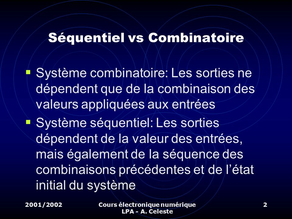 Séquentiel vs Combinatoire