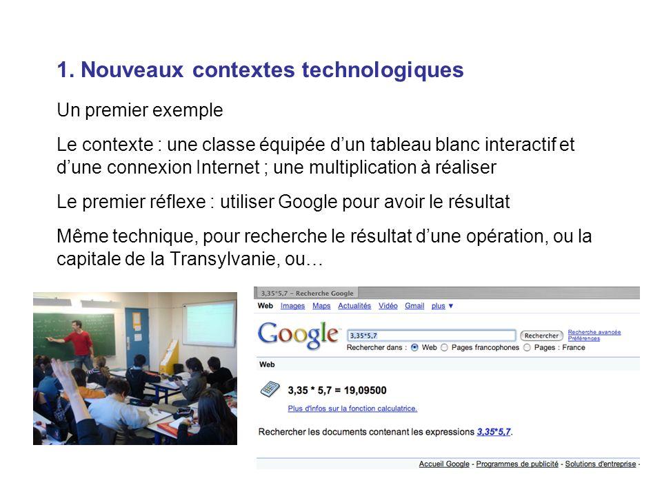 1. Nouveaux contextes technologiques