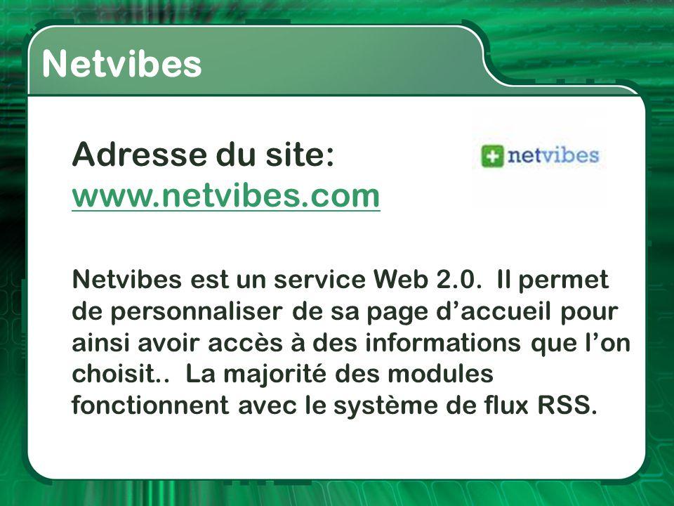 Netvibes Adresse du site: www.netvibes.com