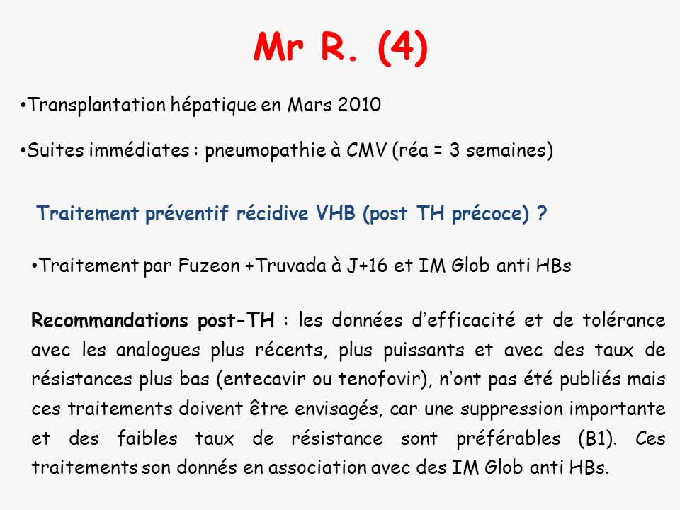 Mr R. (4) Transplantation hépatique en Mars 2010