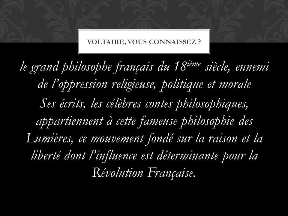 Voltaire, vous connaissez