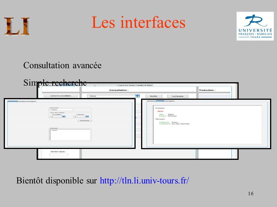 Les interfaces Consultation avancée Simple recherche
