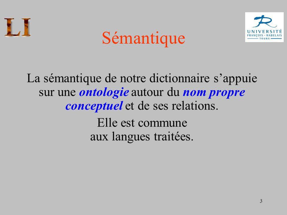 Elle est commune aux langues traitées.