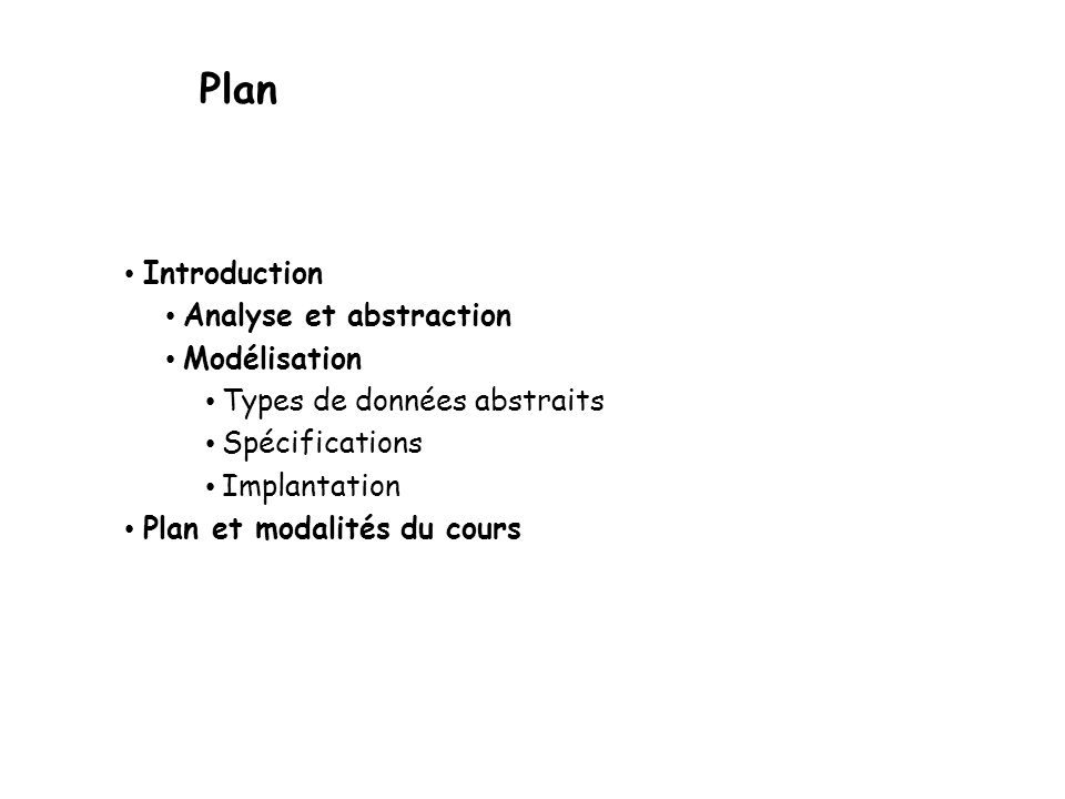 Plan Introduction Analyse et abstraction Modélisation