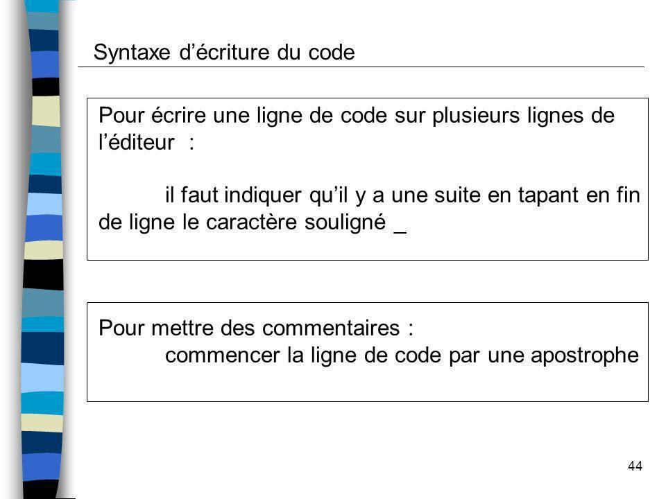 Syntaxe d'écriture du code