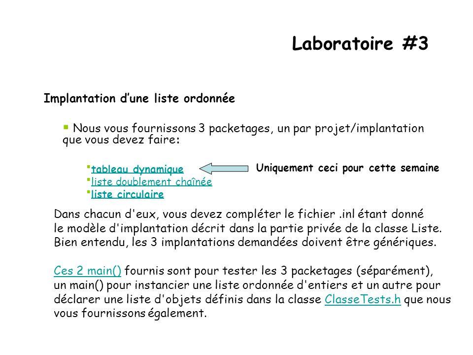 Laboratoire #3 Implantation d'une liste ordonnée