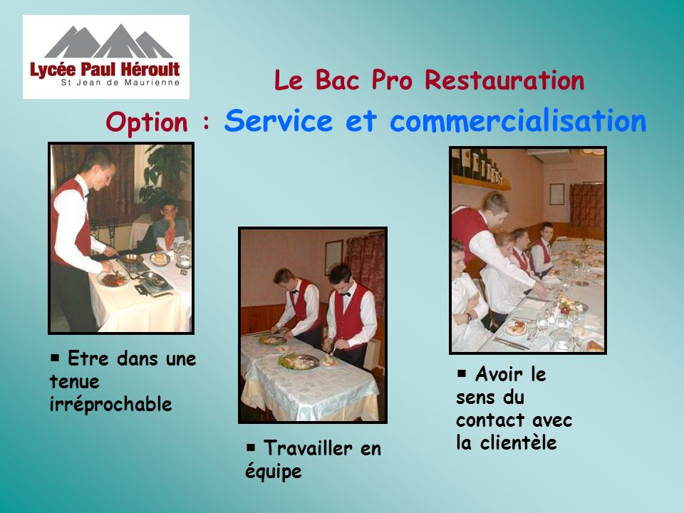 Le Bac Pro Restauration Option : Service et commercialisation