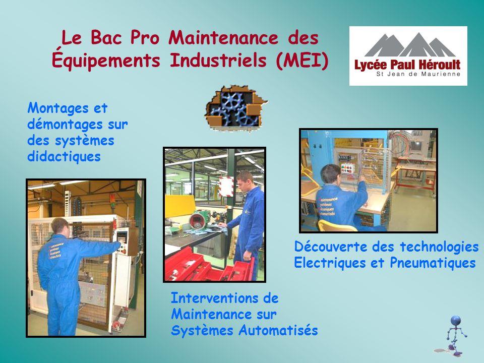 Le Bac Pro Maintenance des Équipements Industriels (MEI)