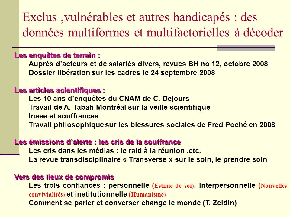 Exclus ,vulnérables et autres handicapés : des données multiformes et multifactorielles à décoder