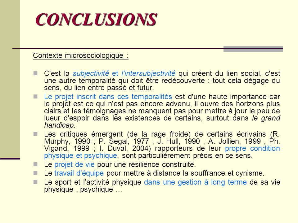 CONCLUSIONS Contexte microsociologique :