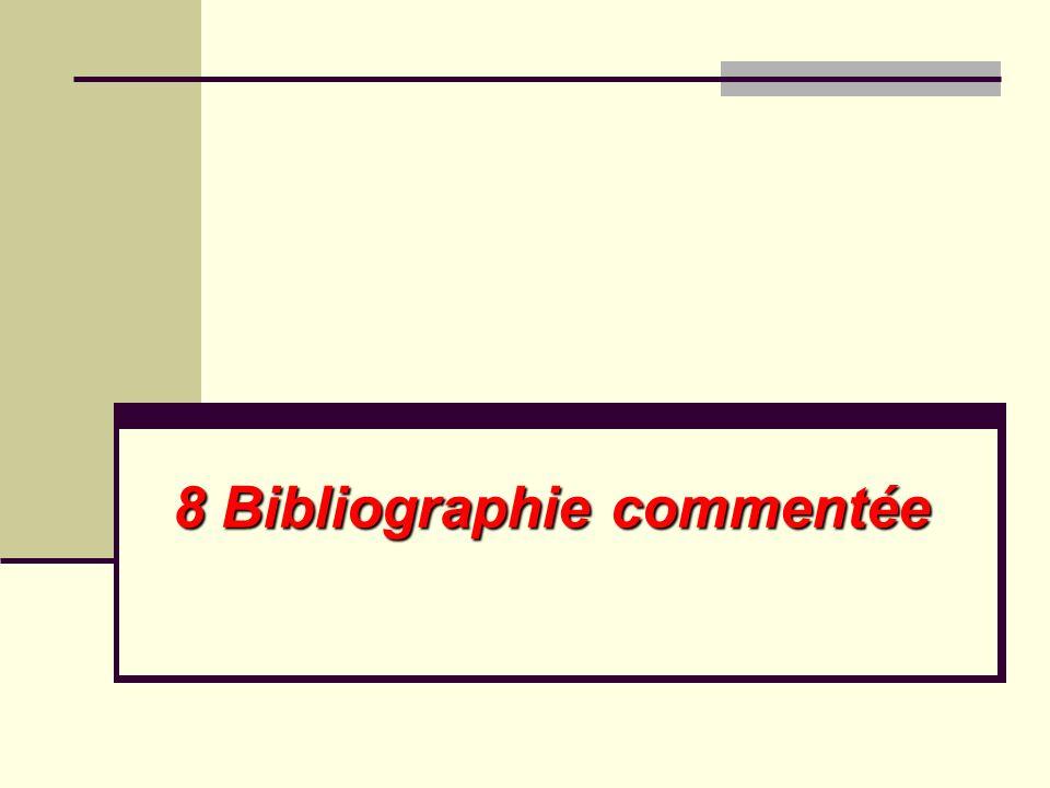 8 Bibliographie commentée
