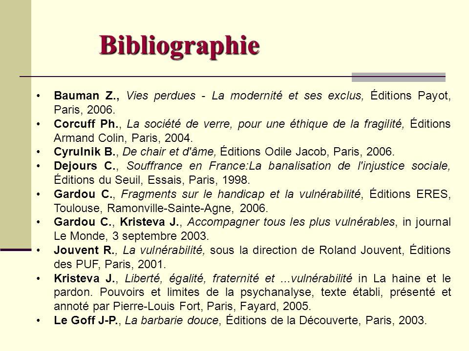 Bibliographie Bauman Z., Vies perdues - La modernité et ses exclus, Éditions Payot, Paris, 2006.