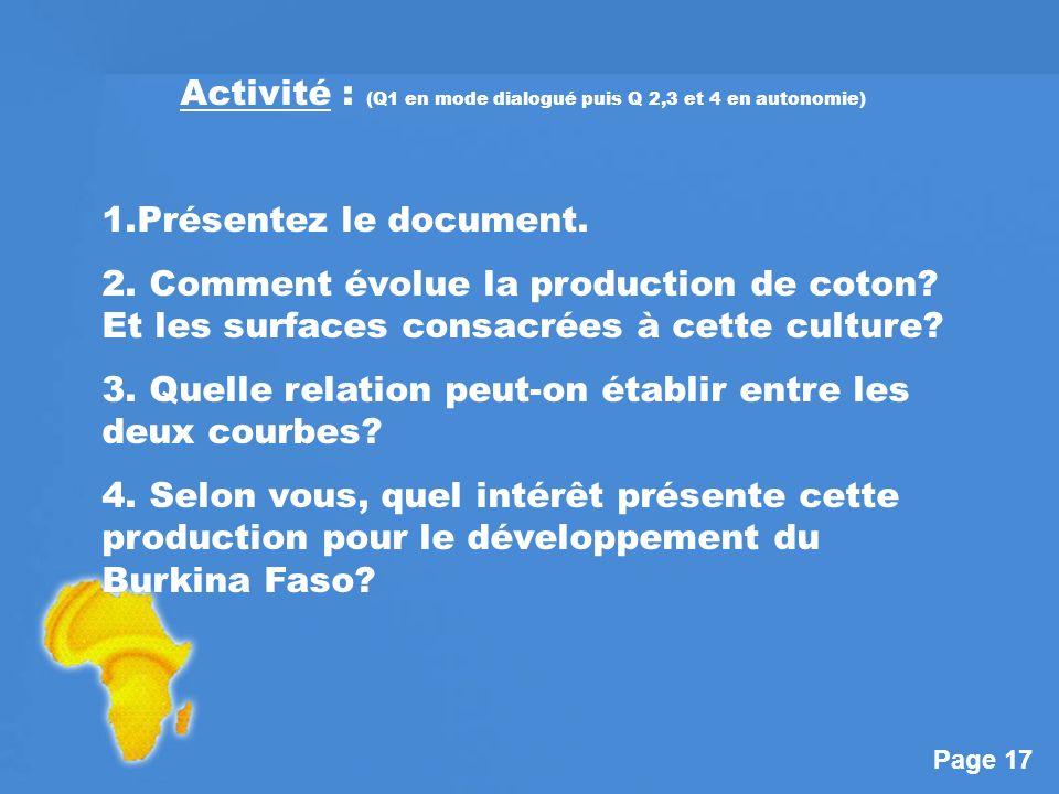Activité : (Q1 en mode dialogué puis Q 2,3 et 4 en autonomie)