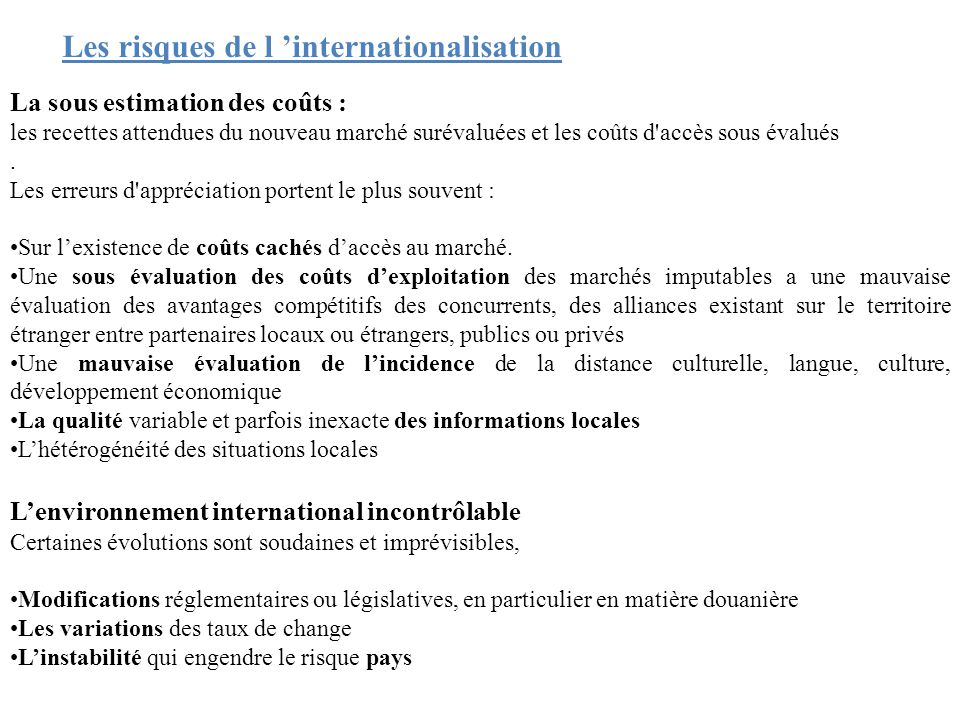 Les risques de l 'internationalisation