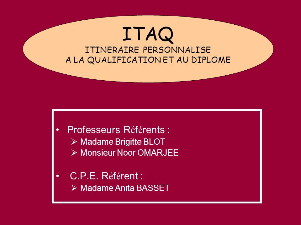 ITAQ ITINERAIRE PERSONNALISE A LA QUALIFICATION ET AU DIPLOME