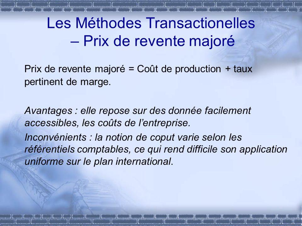 Les Méthodes Transactionelles – Prix de revente majoré