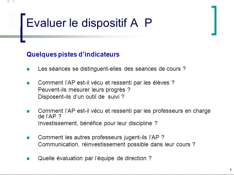 Evaluer le dispositif A P