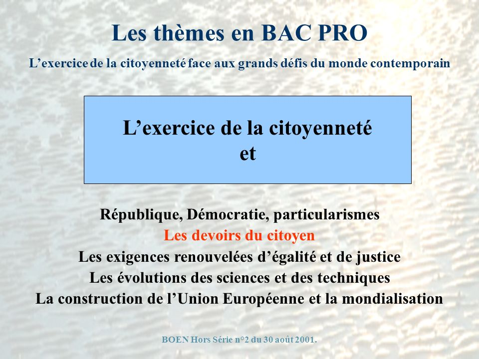 Les thèmes en BAC PRO L'exercice de la citoyenneté et