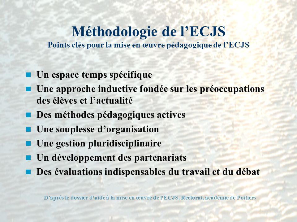 Méthodologie de l'ECJS Points clés pour la mise en œuvre pédagogique de l'ECJS
