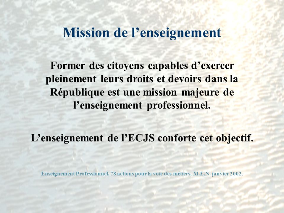 Mission de l'enseignement