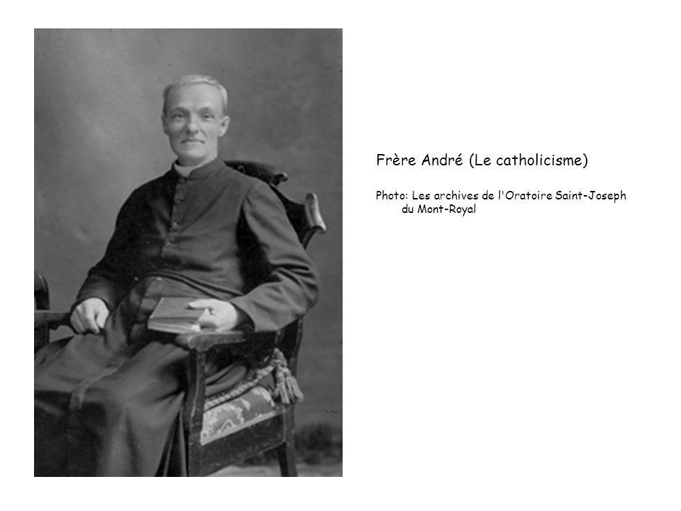 Frère André (Le catholicisme)