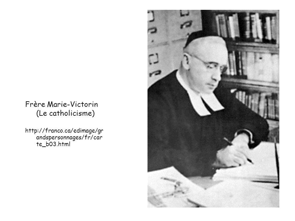 Frère Marie-Victorin (Le catholicisme)
