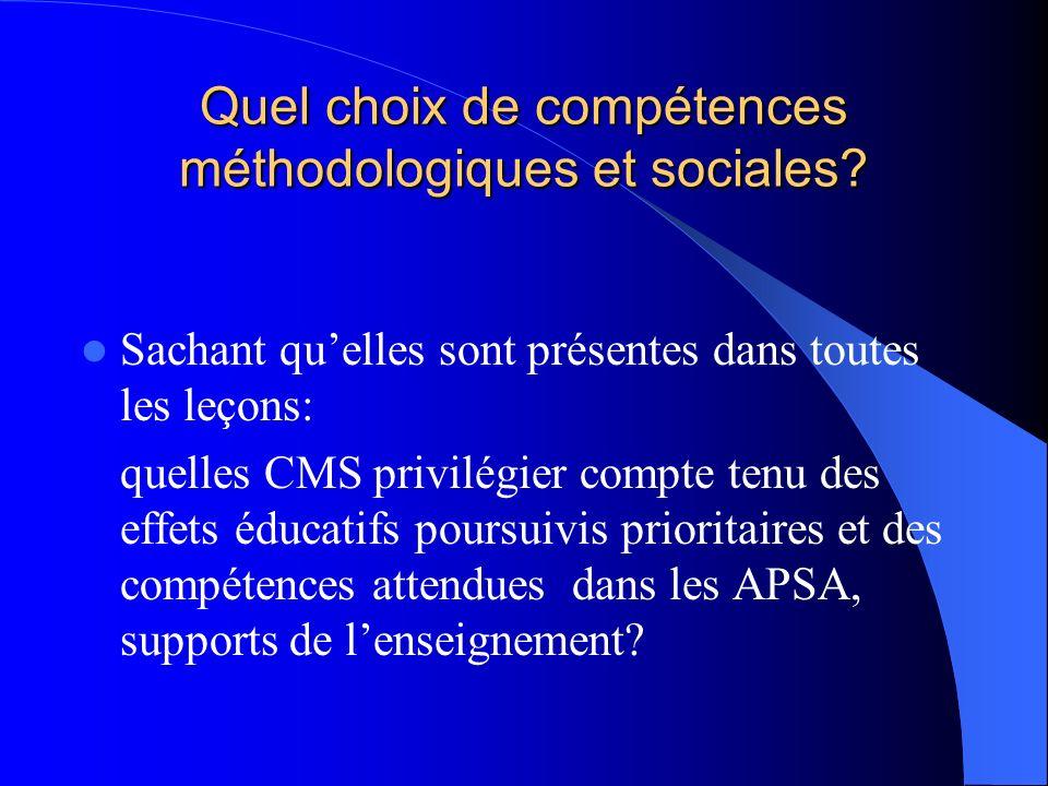 Quel choix de compétences méthodologiques et sociales